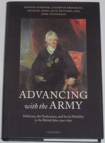 Advancing with the Army - Medicine, the Professions, and Social Mobility in the British Isles 1790-1850